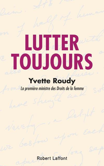 LUTTER TOUJOURS