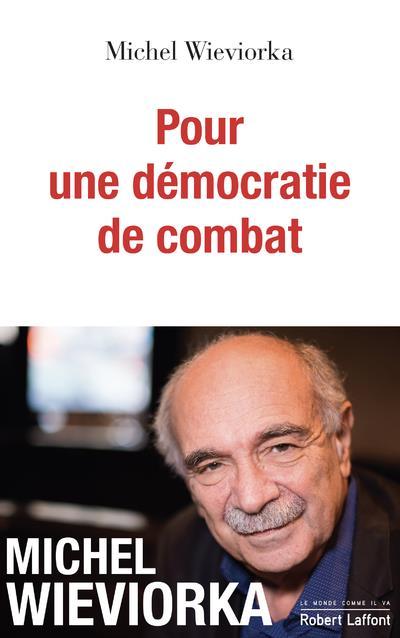 POUR UNE DEMOCRATIE DE COMBAT