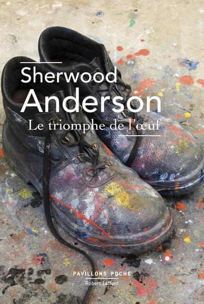 LE TRIOMPHE DE L'OEUF ANDERSON, SHERWOOD ROBERT LAFFONT