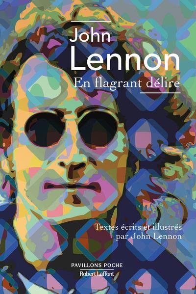 EN FLAGRANT DELIRE LENNON, JOHN ROBERT LAFFONT
