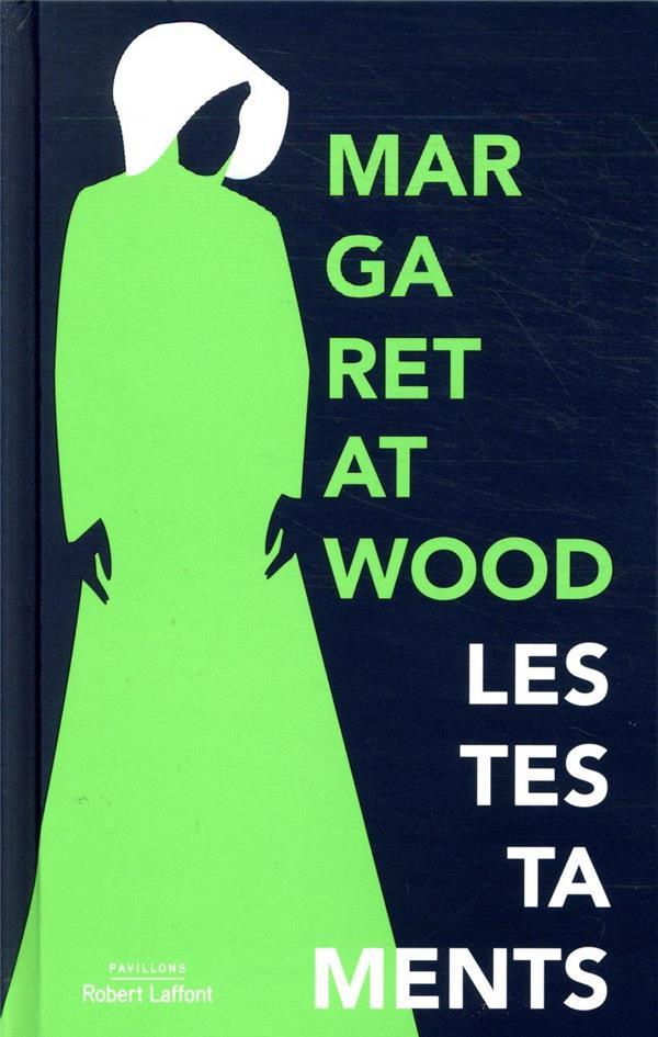 LES TESTAMENTS ATWOOD MARGARET ROBERT LAFFONT