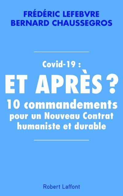 COVID-19 : ET APRES ?  CHAUSSEGROS, BERNARD ROBERT LAFFONT