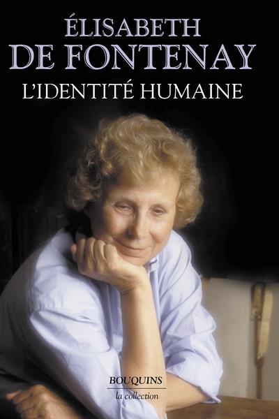 L'IDENTITE HUMAINE