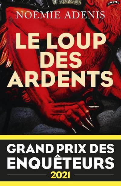 LE LOUP DES ARDENTS - GRAND PRIX DES ENQUETEURS 2021