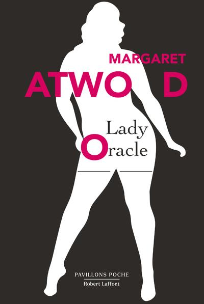 LADY ORACLE ATWOOD MARGARET ROBERT LAFFONT