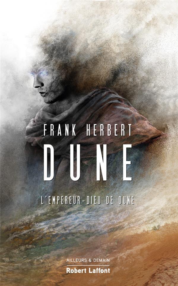 LE CYCLE DE DUNE T.4  -  L'EMPEREUR DIEU DE DUNE HERBERT, FRANK ROBERT LAFFONT