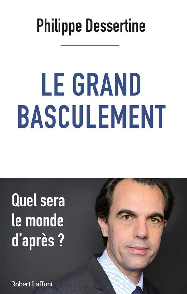 LE GRAND BASCULEMENT