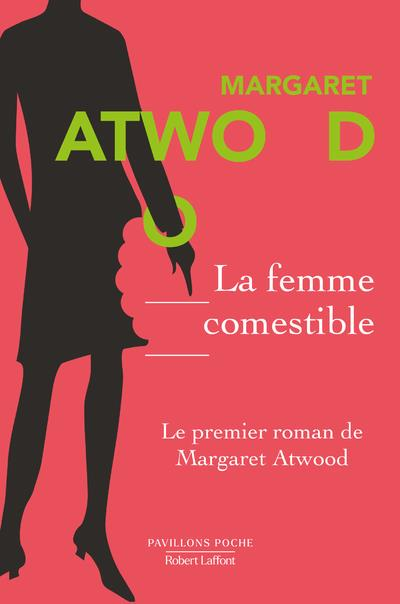 LA FEMME COMESTIBLE ATWOOD, MARGARET NC