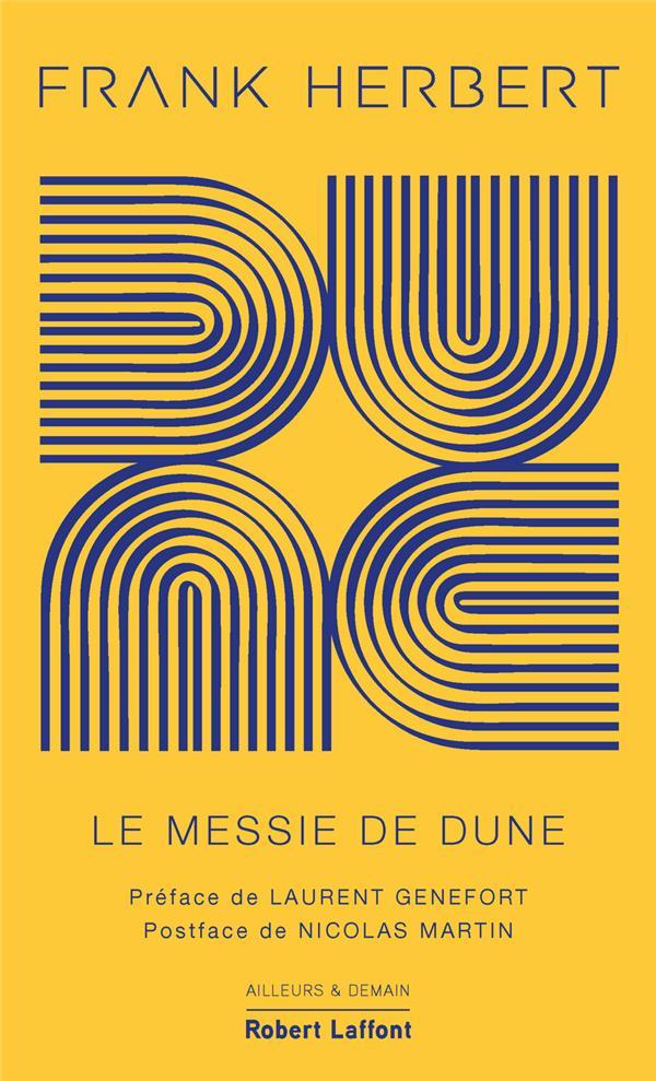 LE CYCLE DE DUNE T.2  -  LE MESSIE DE DUNE HERBERT, FRANK ROBERT LAFFONT