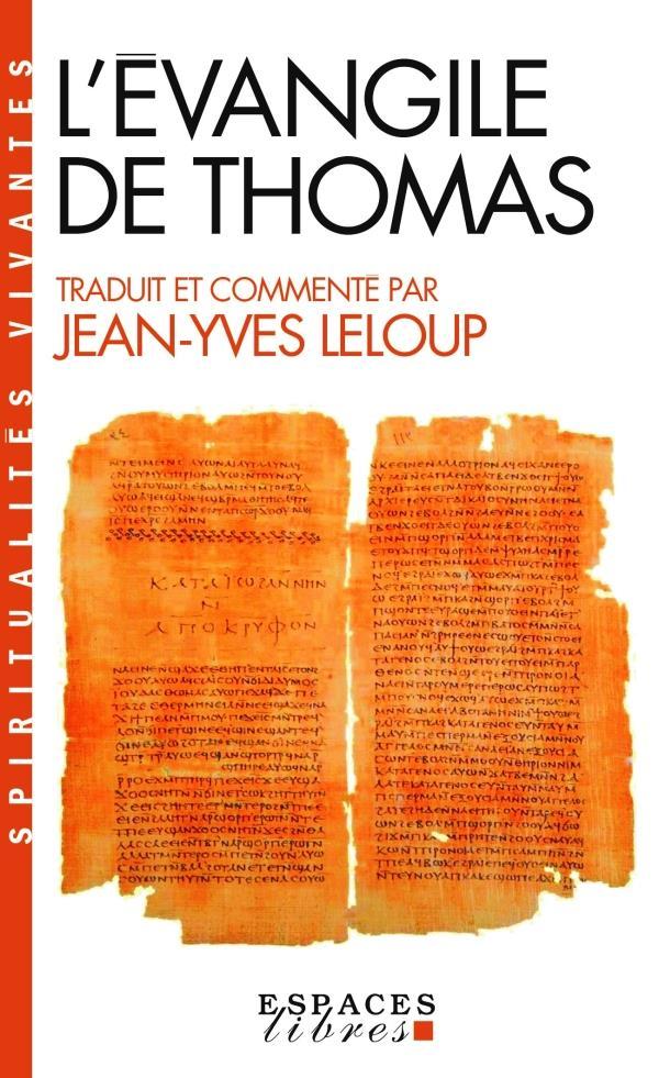 L'EVANGILE DE THOMAS LELOUP JY ALBIN MICHEL