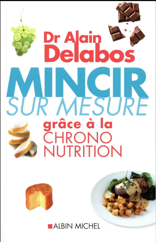 MINCIR SUR MESURE DR DELABOS-A ALBIN MICHEL