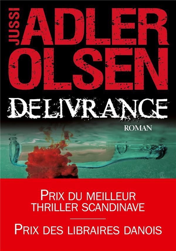 Adler-Olsen Jussi - Les enquêtes du département V Délivrance Vol.3