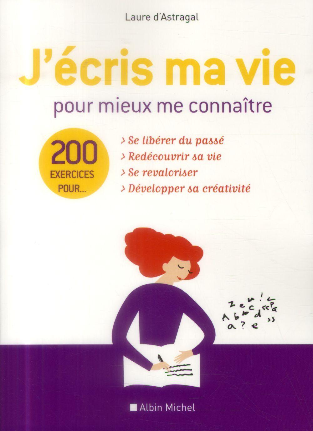 J-ECRIS MA VIE POUR MIEUX ME C ASTRAGAL LAURE Albin Michel