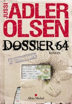 Adler-Olsen Jussi - Les enquêtes du département V Dossier 64 Vol.4