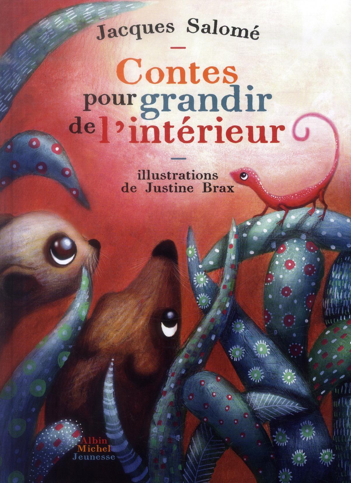 CONTES POUR GRANDIR DE L'INTERIEUR SALOME/BRAX Albin Michel-Jeunesse