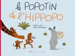 LE POPOTIN DE L'HIPPOPO Boutavant Marc Albin Michel-Jeunesse