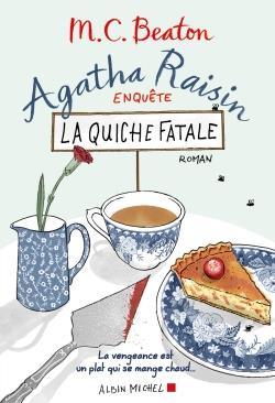 AGATHA RAISIN ENQUETE T.1  -  LA QUICHE FATALE BEATON M. C. Albin Michel