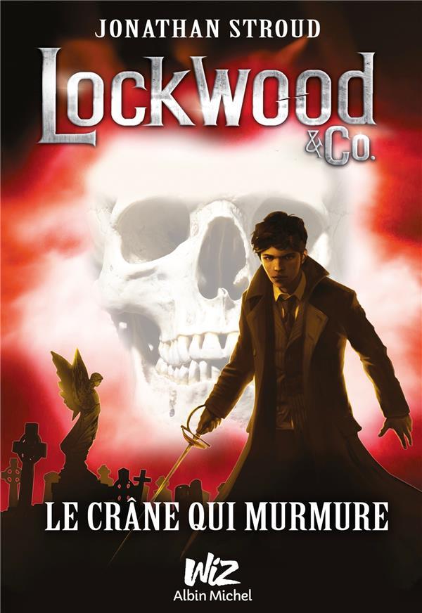 LOCKWOOD & CO - TOME 2 Stroud Jonathan Albin Michel-Jeunesse