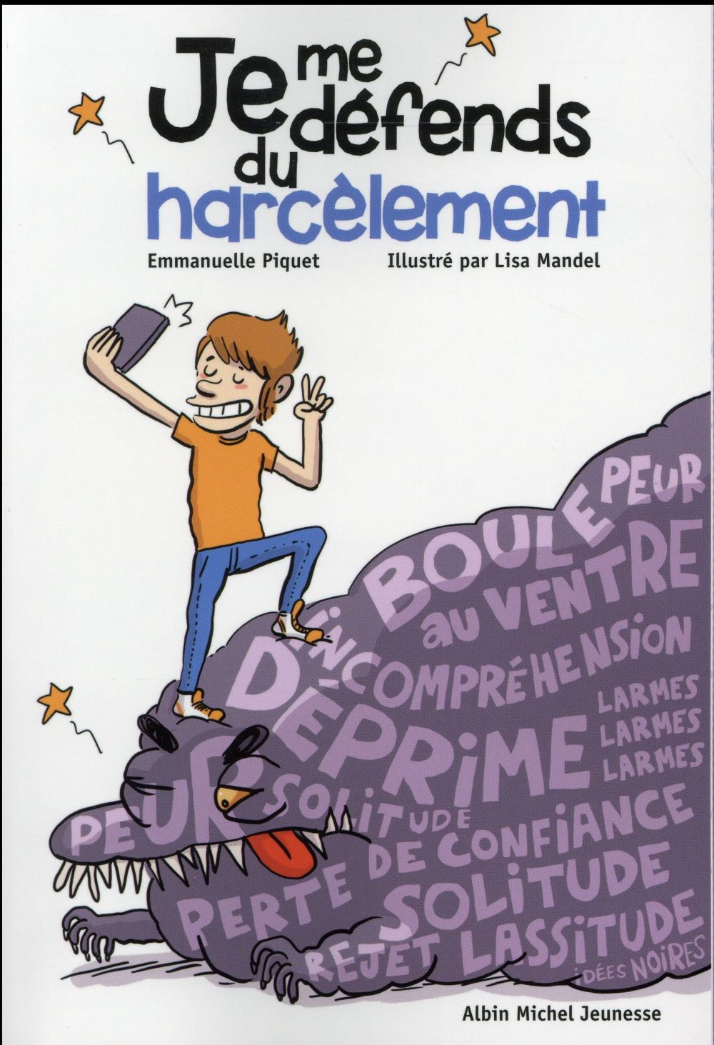 JE ME DEFENDS DU HARCELEMENT