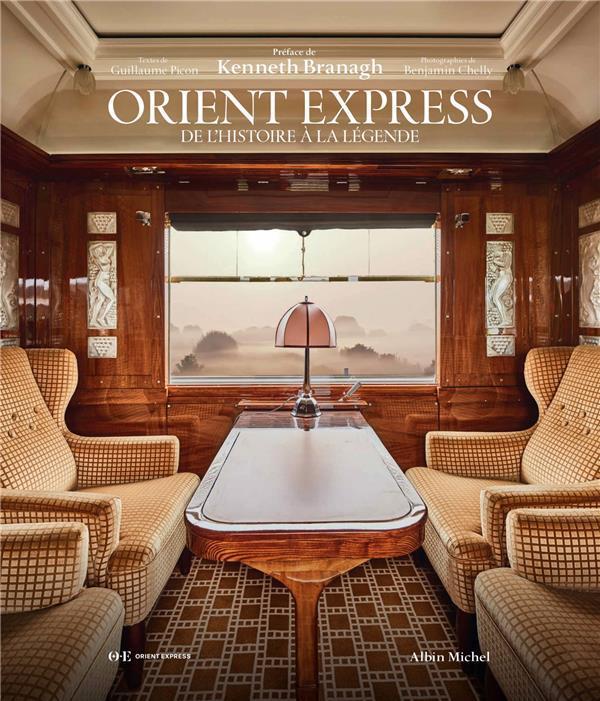 ORIENT EXPRESS - DE L'HISTOIRE A LA LEGENDE