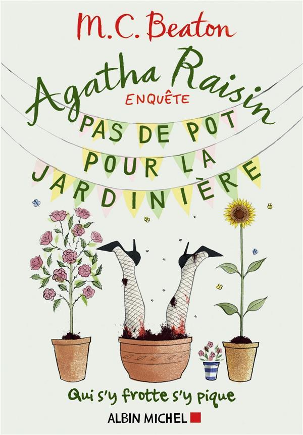 AGATHA RAISIN ENQUETE T.3  -  PAS DE POT POUR LA JARDINIERE