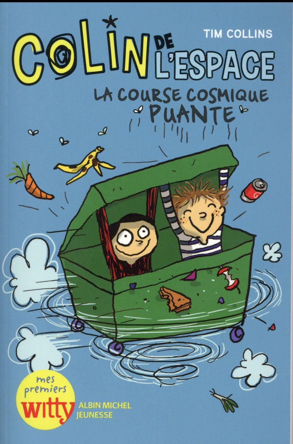 COLIN DE L'ESPACE T.1  -  LA COURSE COSMIQUE PUANTE COLLINS/DREIDEMY Albin Michel-Jeunesse