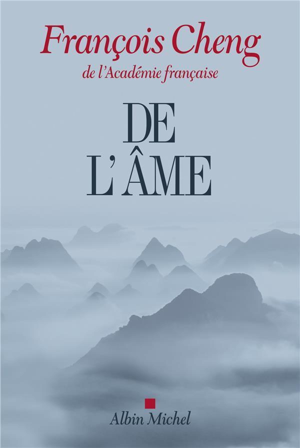 DE L'AME CHENG FRANCOIS Albin Michel