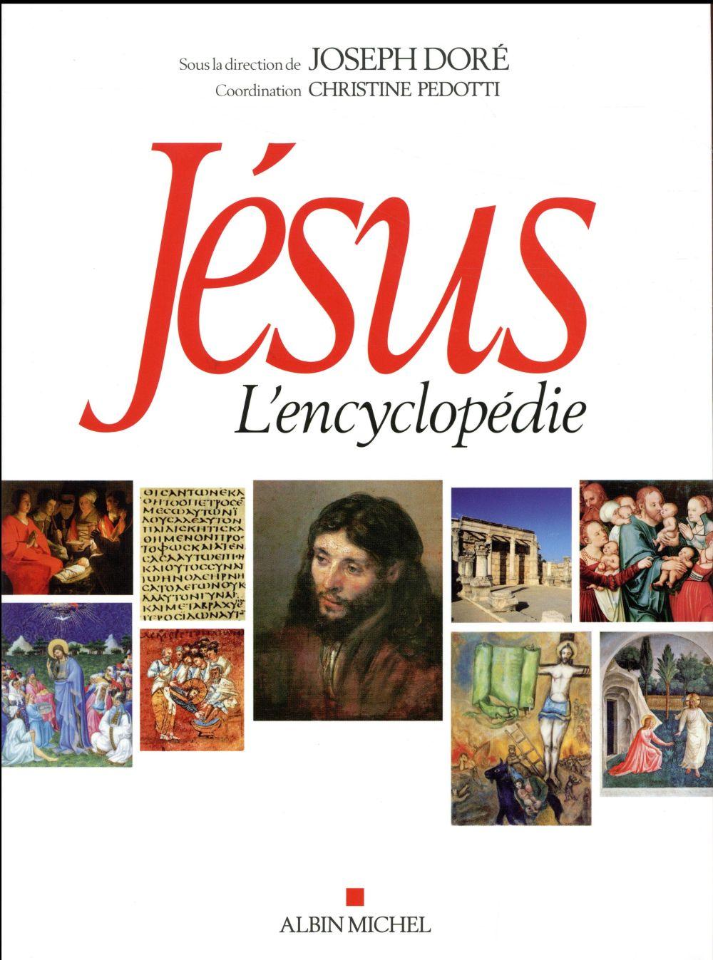 JESUS - L-ENCYCLOPEDIE DORE JOSEPH ALBIN MICHEL