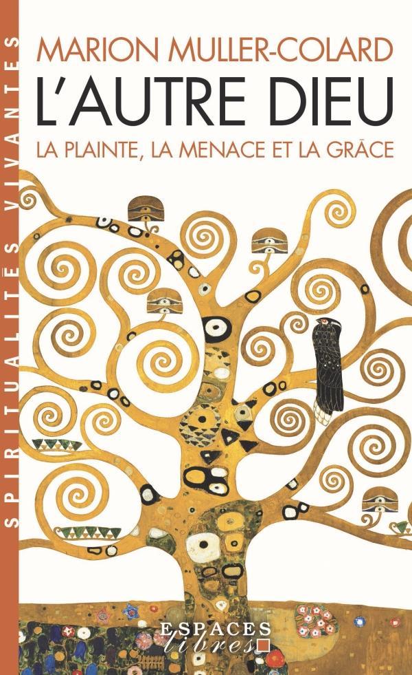 L-AUTRE DIEU MULLER COLARD MARION ALBIN MICHEL