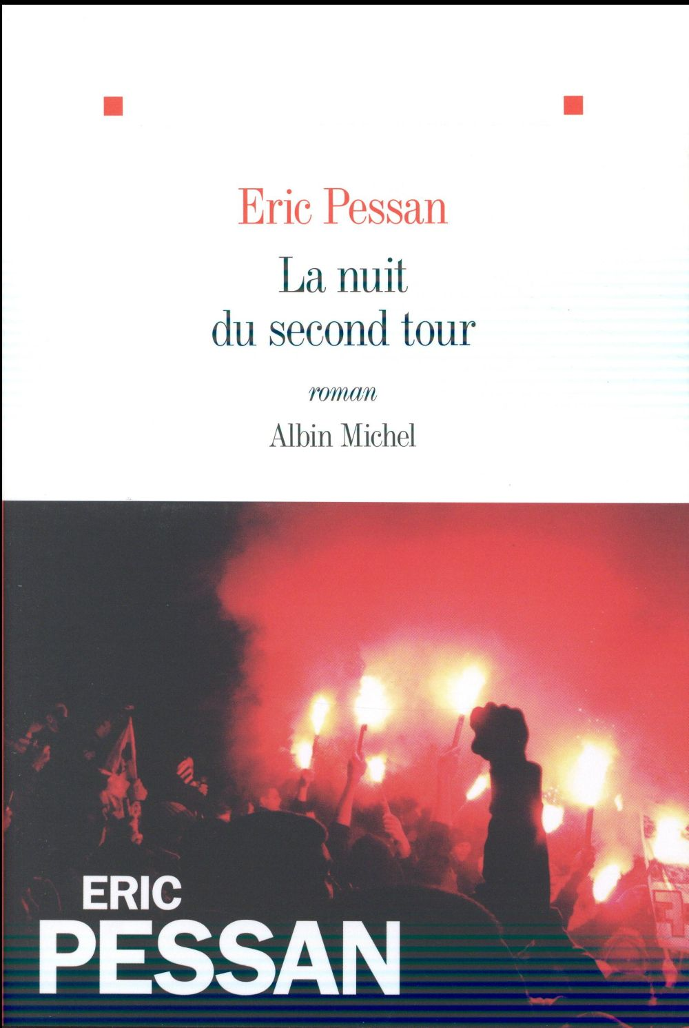 LA NUIT DU SECOND TOUR
