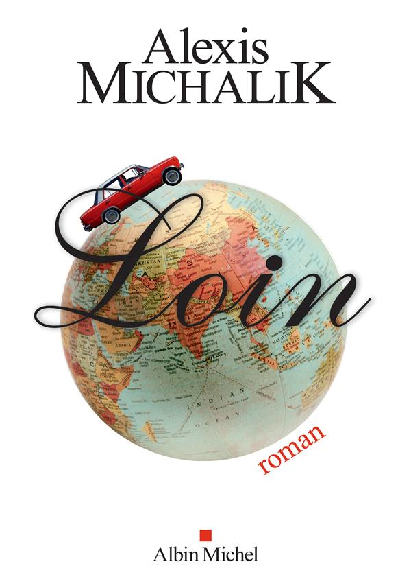 LOIN MICHALIK ALEXIS ALBIN MICHEL