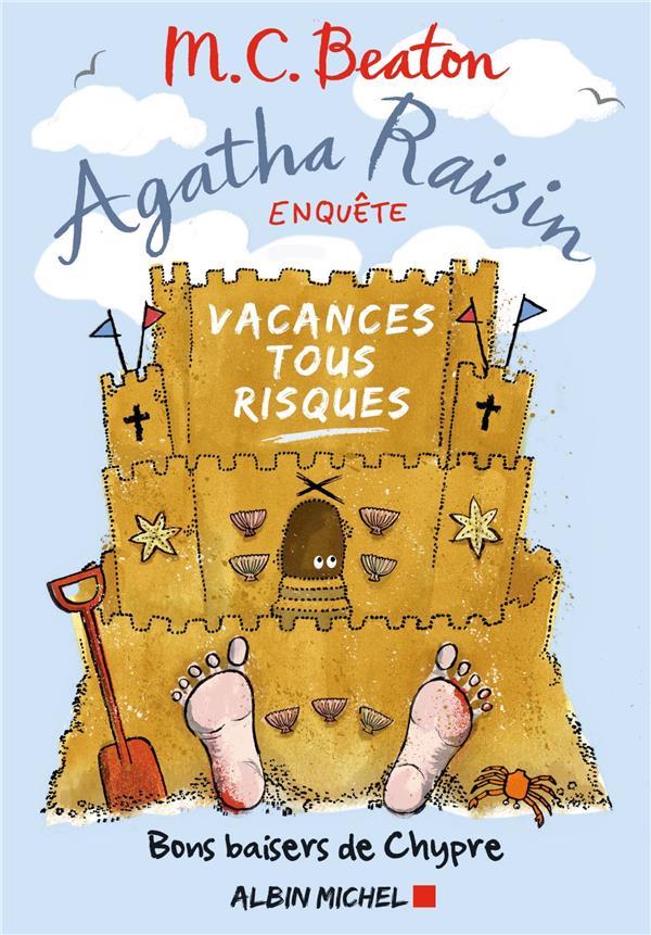 AGATHA RAISIN ENQUETE T.6  -  VACANCES TOUS RISQUES BEATON, M. C. ALBIN MICHEL