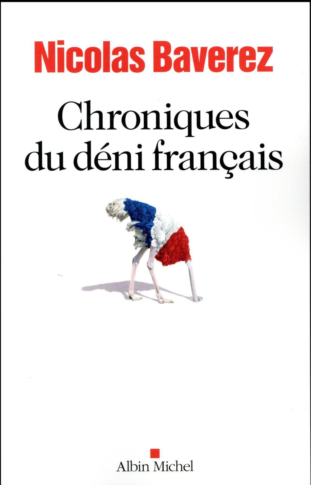 CHRONIQUES DU DENI FRANCAIS Baverez Nicolas Albin Michel