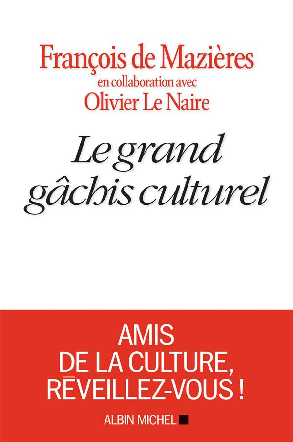 LE GRAND GACHIS CULTUREL