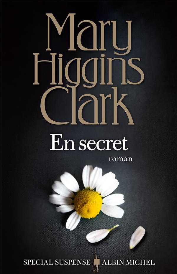 EN SECRET HIGGINS CLARK  MARY ALBIN MICHEL