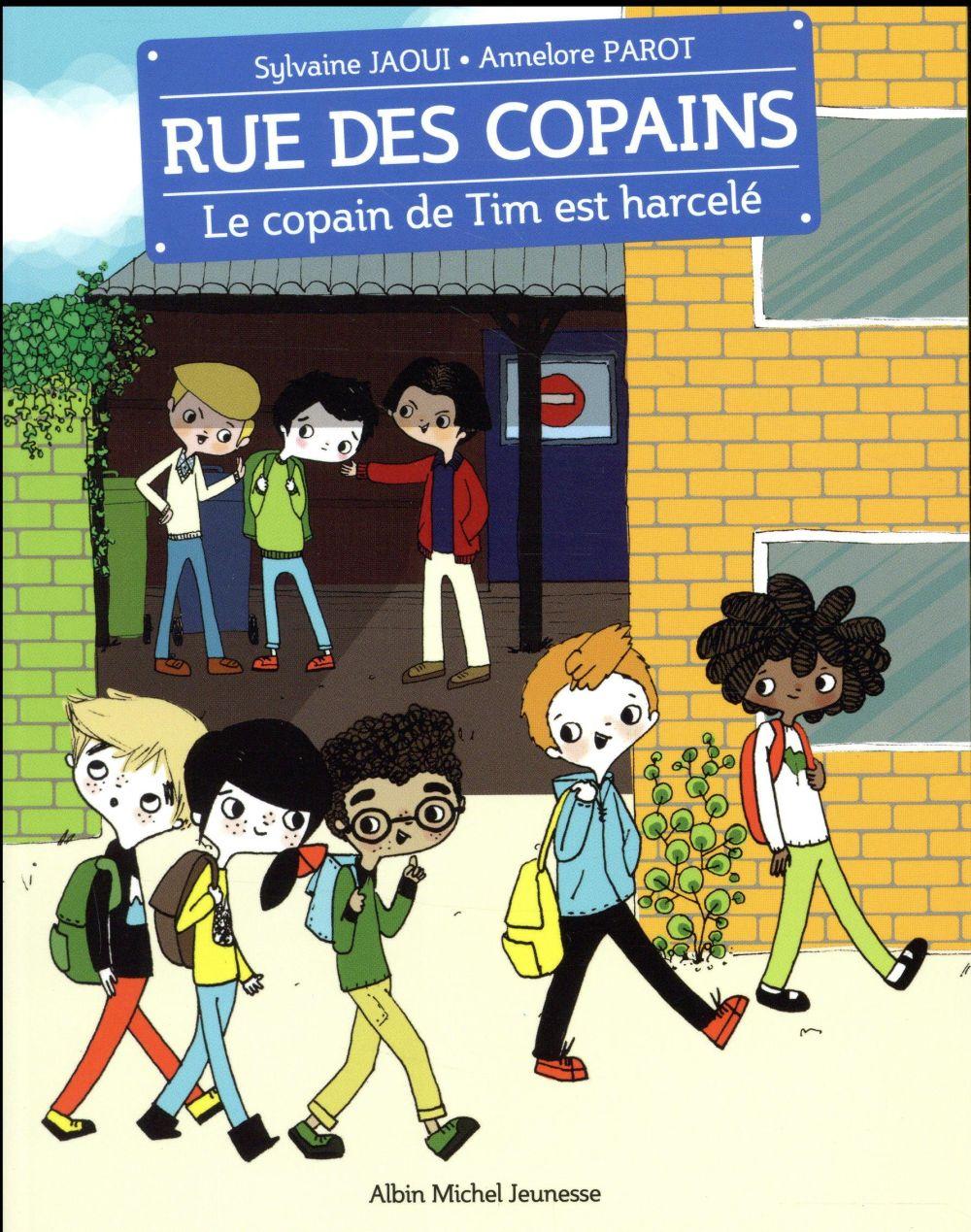 LE COPAIN DE TIM EST HARCELE Jaoui Sylvaine Albin Michel-Jeunesse