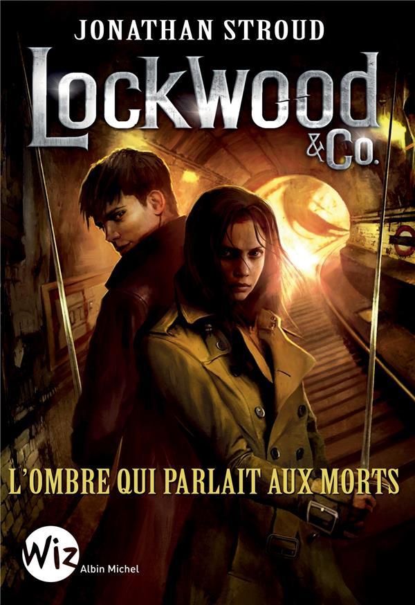 LOCKWOOD & CO - TOME 4 Stroud Jonathan Albin Michel-Jeunesse