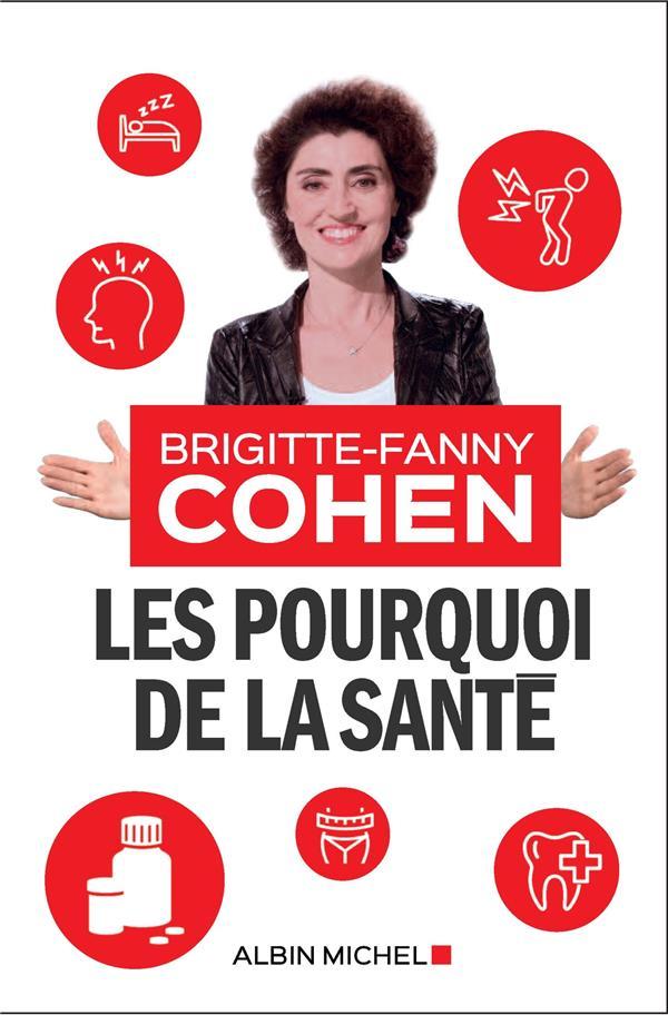 LES POURQUOI DE LA SANTE COHEN BRIGITTE-FANNY ALBIN MICHEL