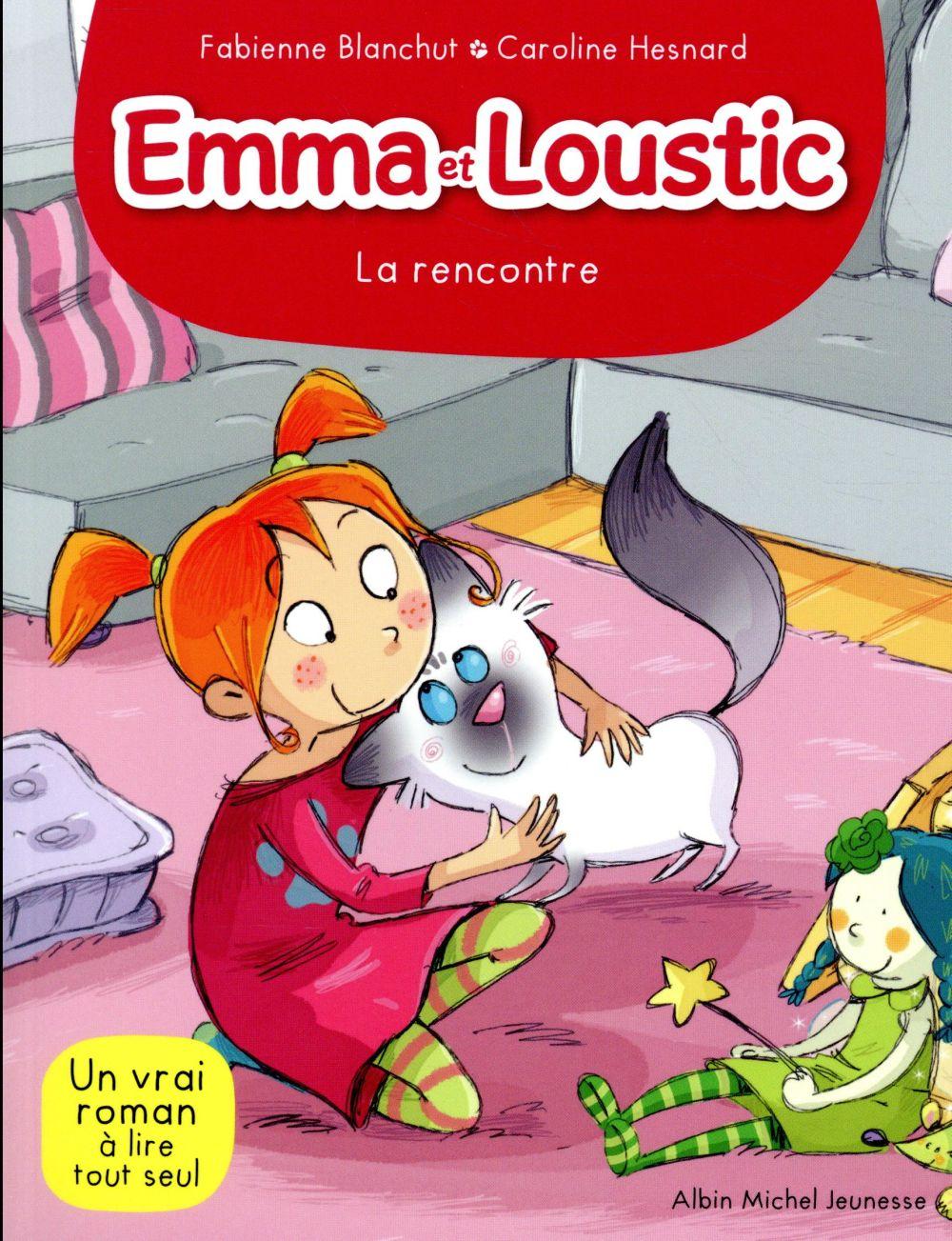 EMMA ET LOUSTIC T.1  -  LA RENCONTRE  ALBIN MICHEL