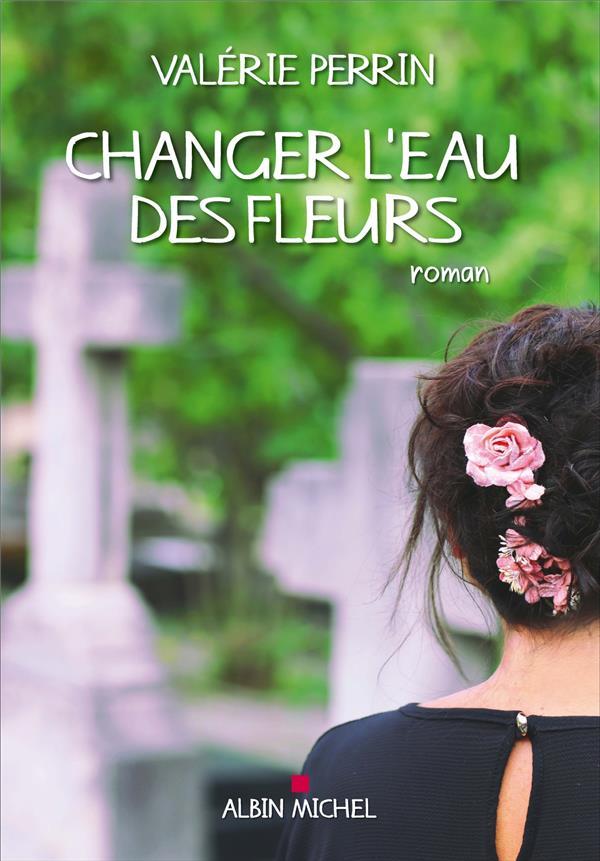 CHANGER L-EAU DES FLEURS PERRIN VALERIE ALBIN MICHEL