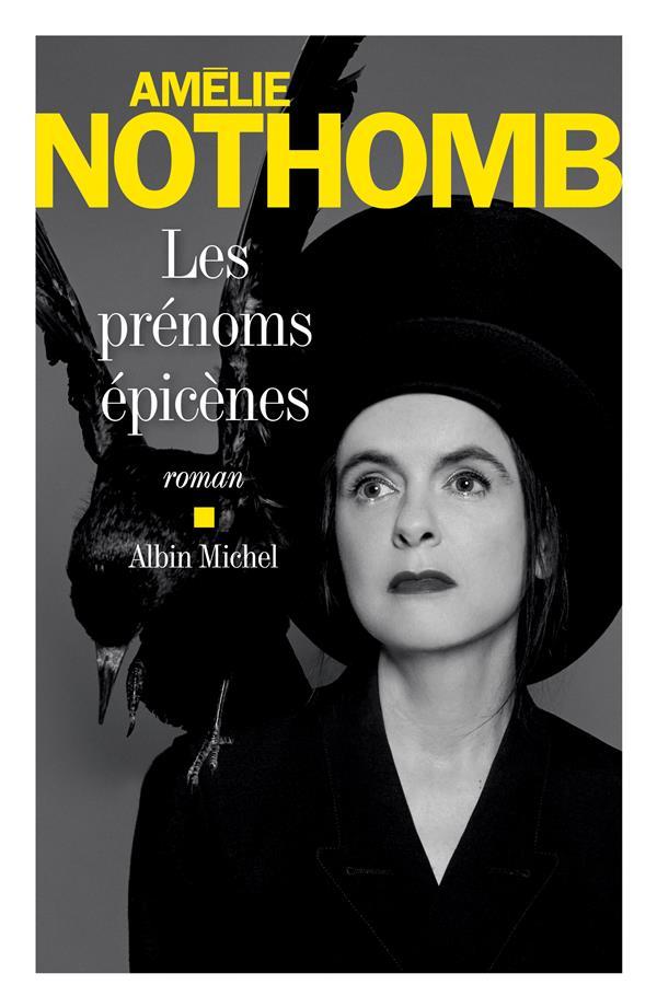 LES PRENOMS EPICENES NOTHOMB AMELIE ALBIN MICHEL