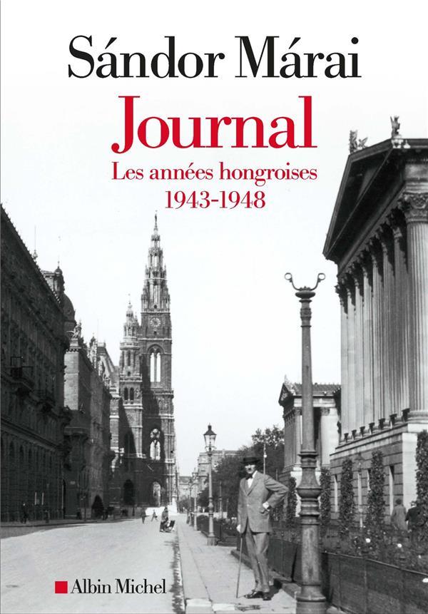 JOURNAL T.1  -  LES ANNEES HONGROISES : 1943-1948 MARAI/KANYADI ALBIN MICHEL
