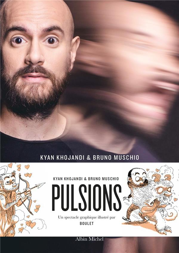 PULSIONS KHOJANDI/MUSCHIO ALBIN MICHEL