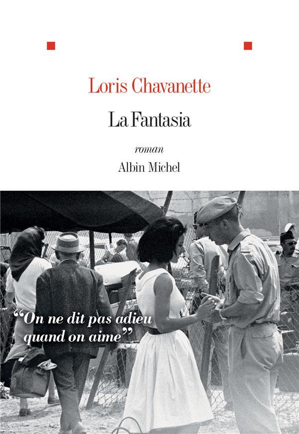 LA FANTASIA CHAVANETTE LORIS ALBIN MICHEL