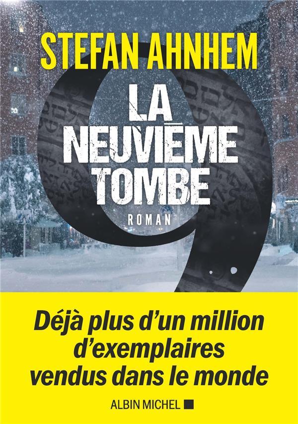 LA NEUVIEME TOMBE AHNHEM, STEFAN ALBIN MICHEL