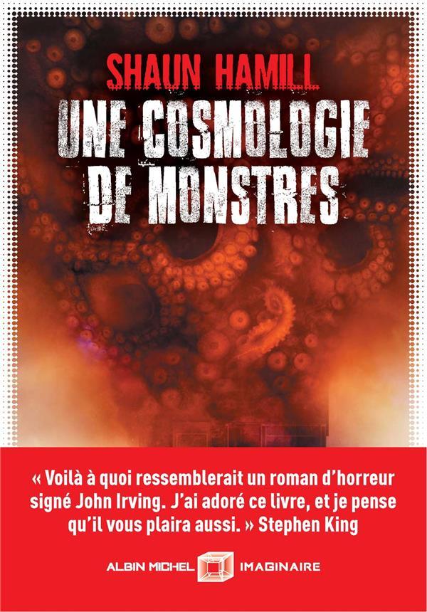 UNE COSMOLOGIE DE MONSTRES HAMILL, SHAUN ALBIN MICHEL