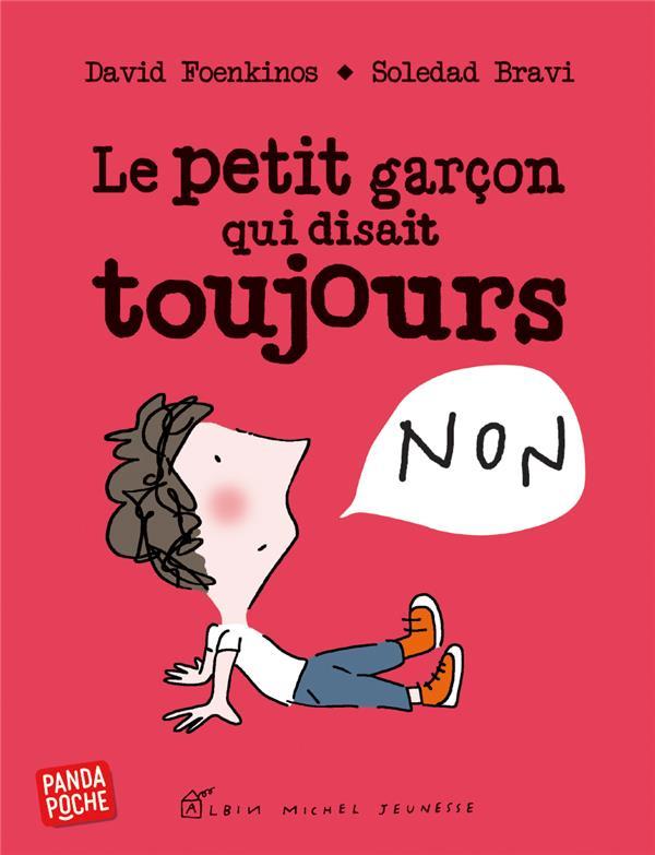 LE PETIT GARCON QUI DISAIT TOUJOURS NON