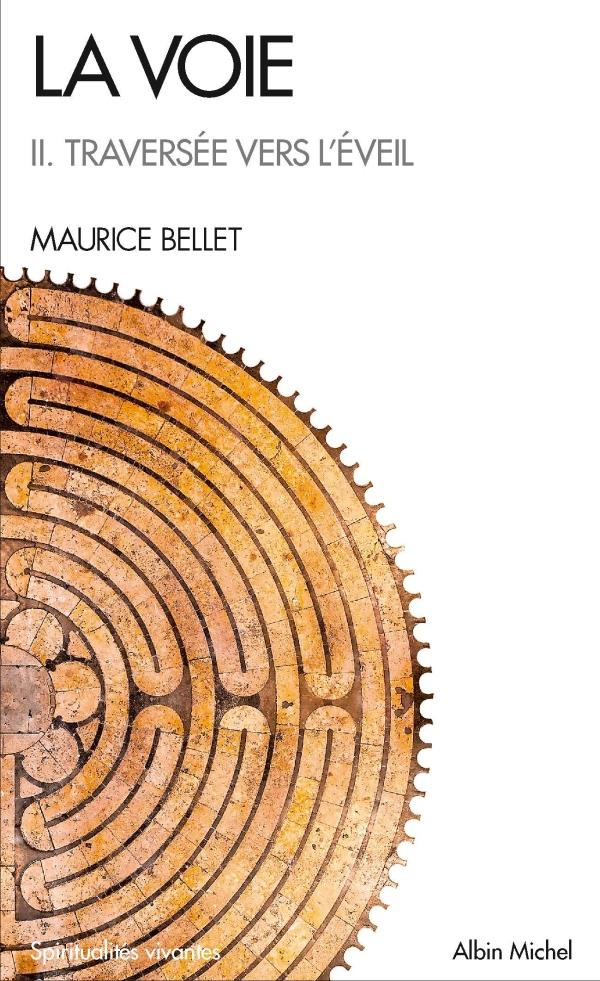 LA VOIE II. TRAVERSEE VERS L-E BELLET MAURICE ALBIN MICHEL