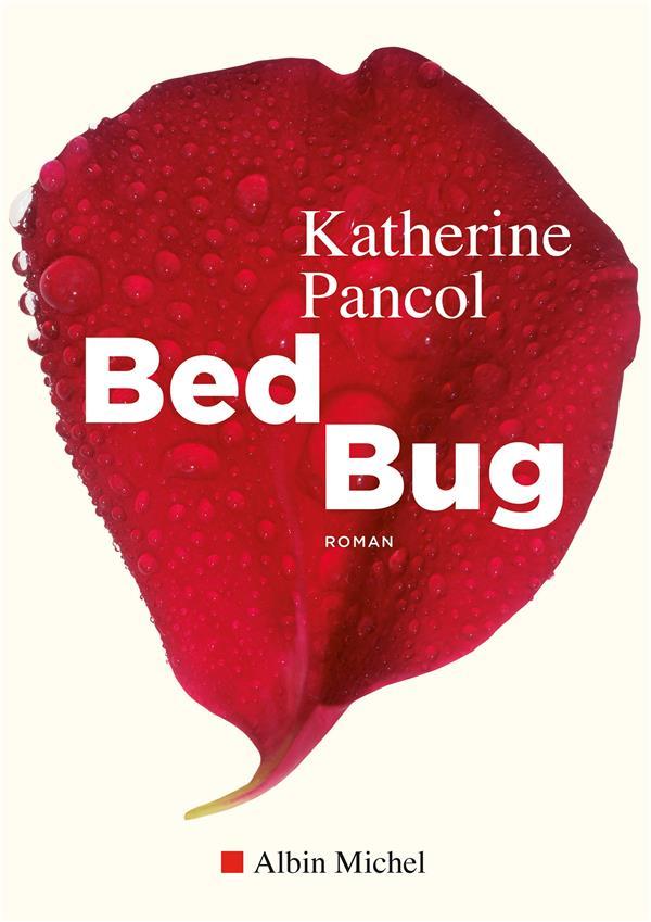 BED BUG PANCOL KATHERINE ALBIN MICHEL