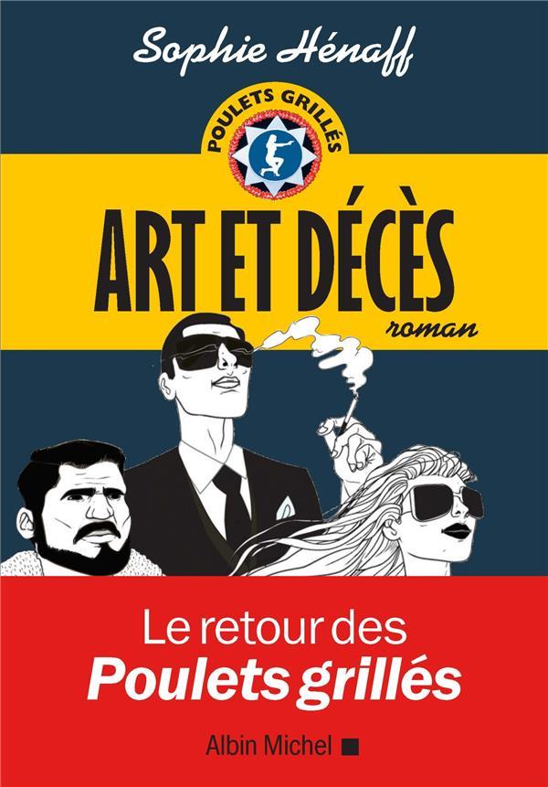 ART ET DECES HENAFF SOPHIE ALBIN MICHEL